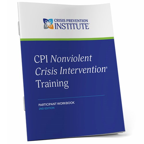 Nonviolent Crisis Intervention® 2nd Edition Participant Workbook