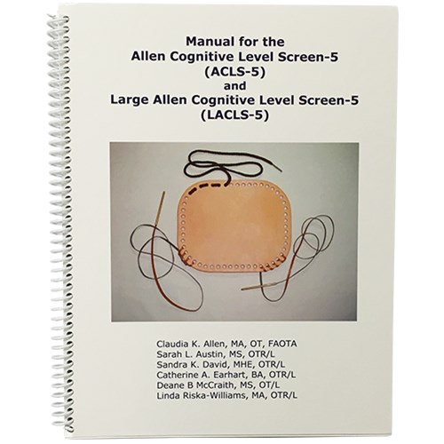 Allen Cognitive Level Screen-5 Manual