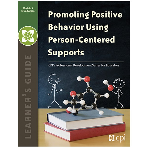 Promoting Positive Behavior: Learner's Guide Module 2 - TESTING