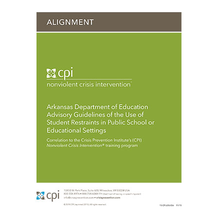Arkansas Department of Education Advisory Guidelines of the Use of Student Restraints in Public School or Educational Settings