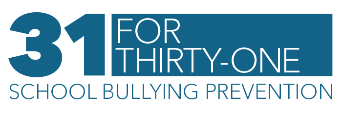 31 for 31 School Bullying Prevention logo