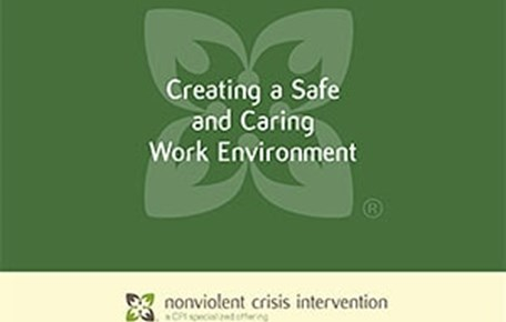 Creating a Safe and Caring Work Environment