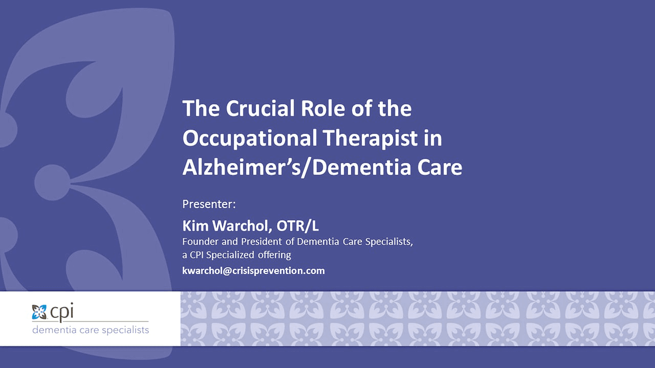 The Crucial Role of the Occupational Therapist