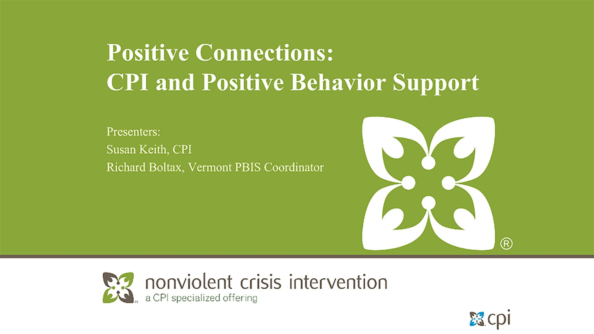 Positive Connections: CPI and Positive Behavior Support
