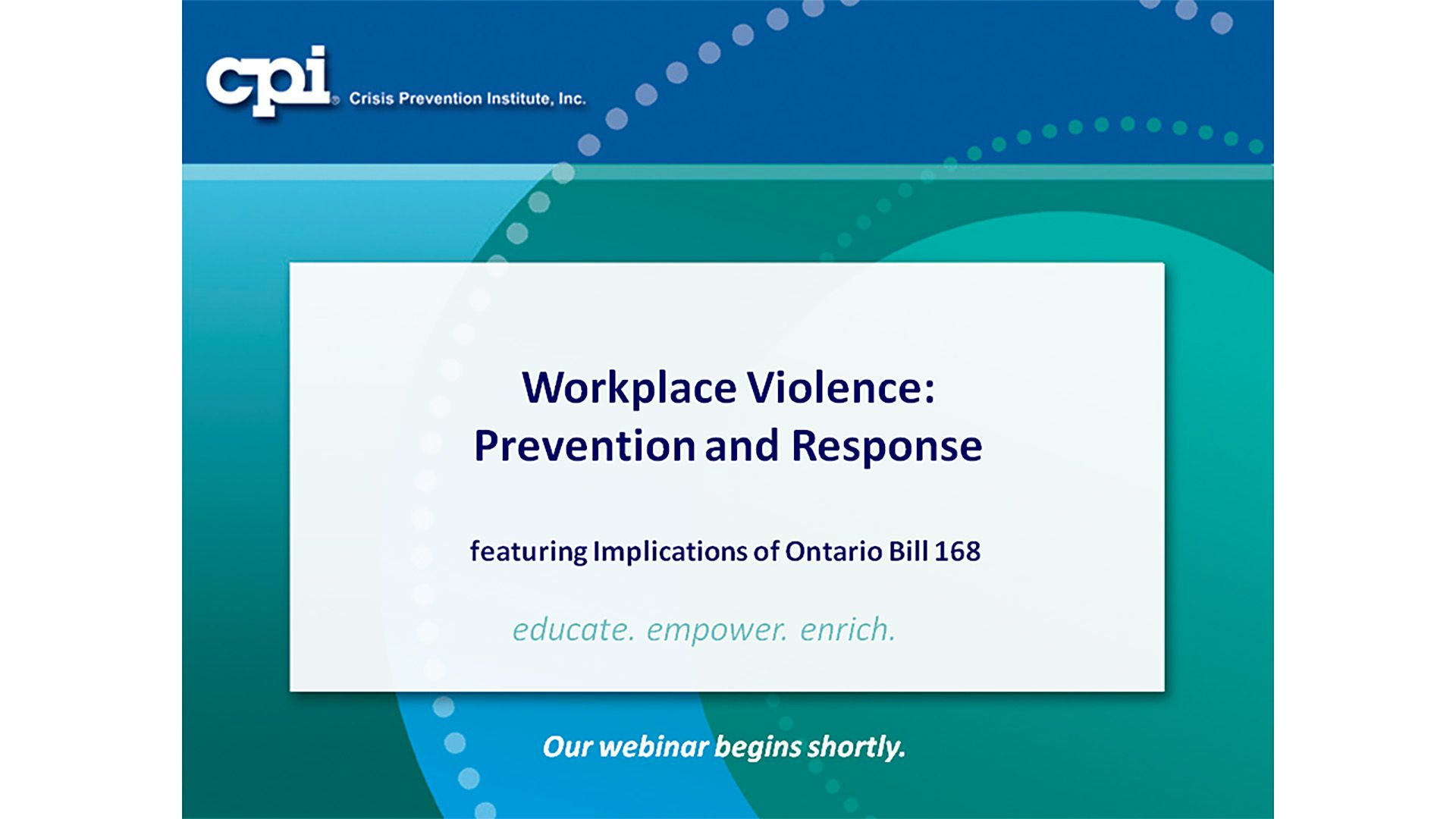 Ontario Bill 168: Workplace Violence—Prevention and Response