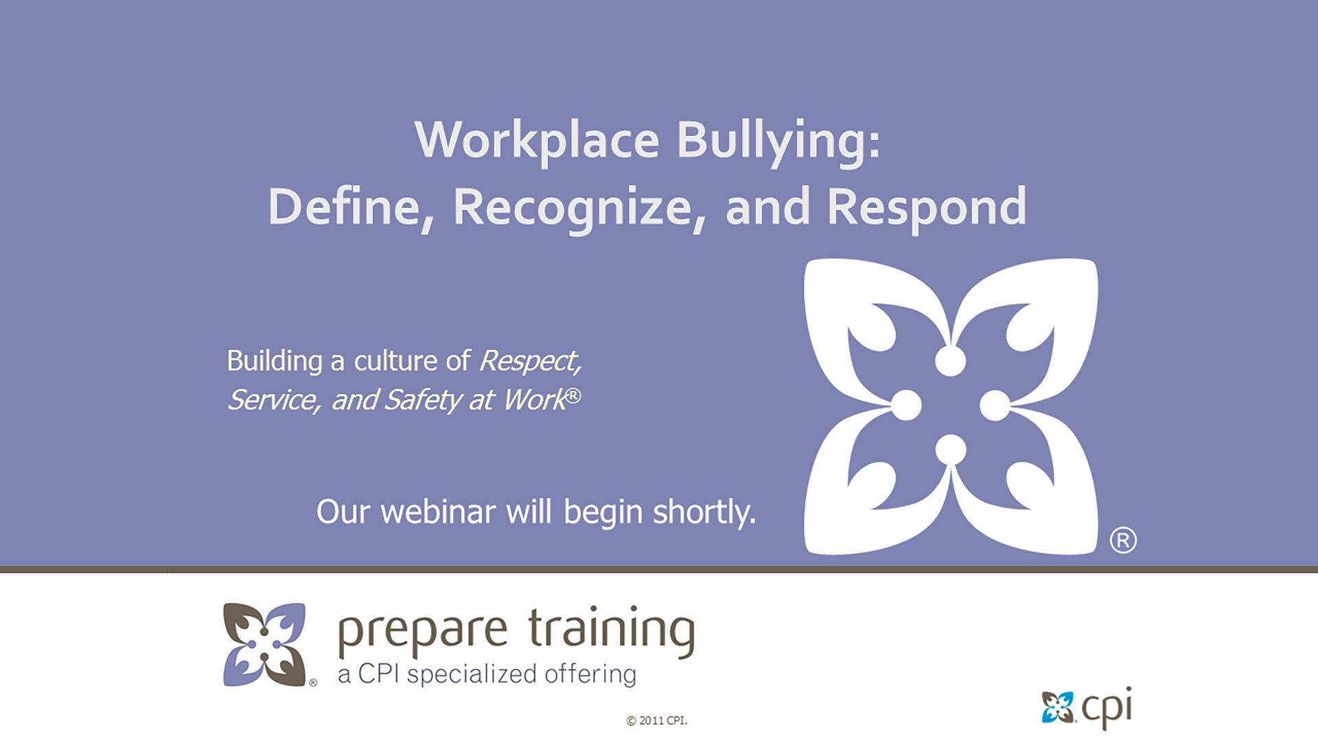 Workplace Bullying: Define, Recognize, and Respond