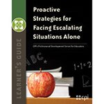 Proactive Strategies for Facing Escalating Situations Alone Learner's Guide image