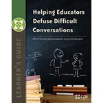 Helping Educators Defuse Difficult Conversations Learner's Guide image